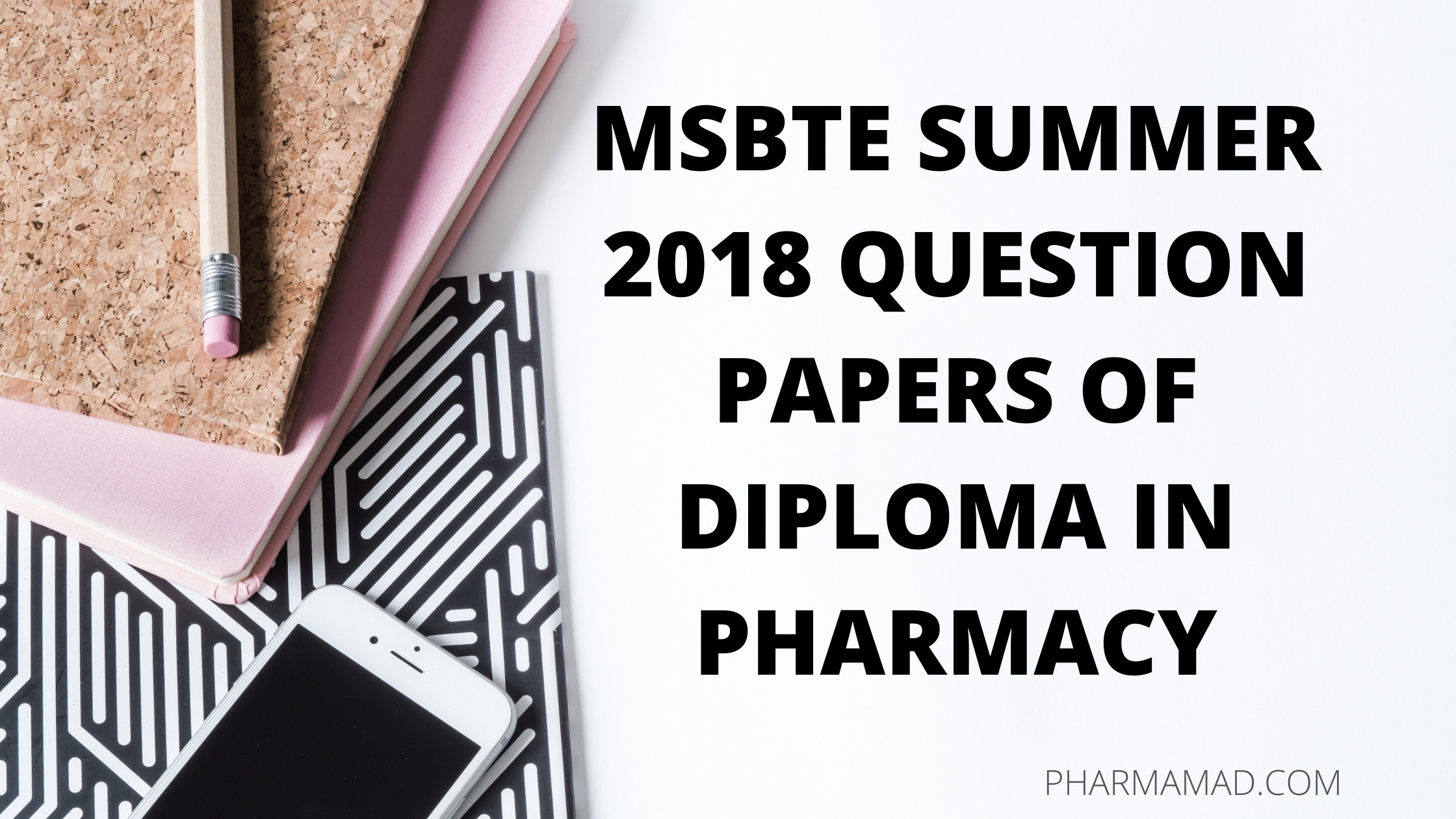 msbte summer 2018 question papers of diploma in pharmacy